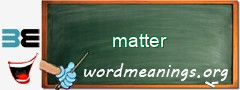 WordMeaning blackboard for matter